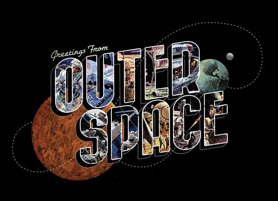 """""""Greetings from Outer Space"""""""