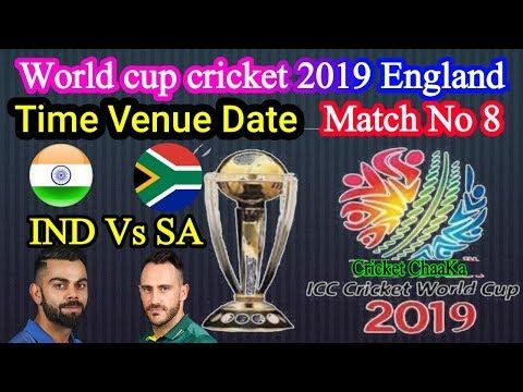2019 Cricket World Cup England Schedule Match 8 India Vs South Africa Time Date Day Venue Youtube Cricket World Cup World Cup Cricket England