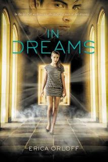 In Dreams    In Dreams  by Erica Orloff  Book: Stand Alone  Publisher: Speak  Pub Date: January 2014  Genre: Young Adult  Format: Print  Source: Borrowed  Book Links:GodoreadsAmazonBook Depository  In the land of nightmares she finds the man of her dreams... He haunts her in her dreams. She is always searching looking for the man who calls her from afar a disembodied voice who knows everything about her. But when she discovers the unimaginable secret her family has hidden for so long her…