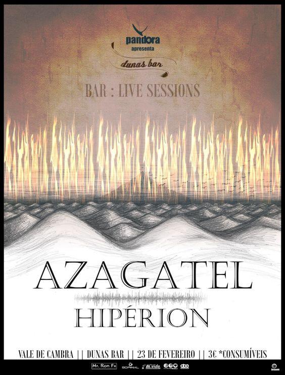Concerto: Azagatel + Hipérion  > 23 Fevereiro 2013 @ Dunas Bar, Vale de Cambra