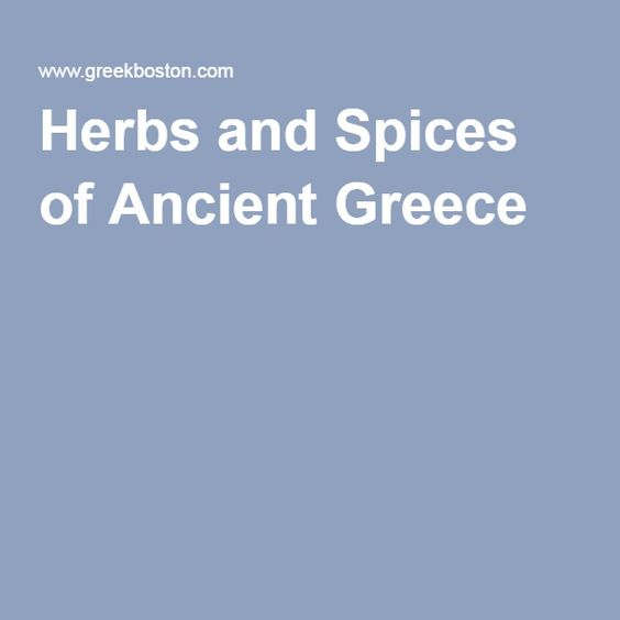 Herbs and Spices of Ancient Greece