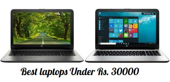 Here are our Best picks for laptops under Rs. 30,000. That offer the best features and will also fall within your budget.