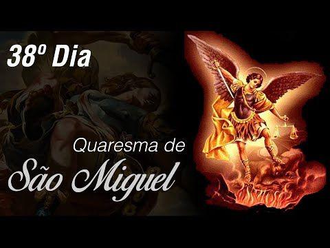 38º Dia Quaresma A Sao Miguel Arcanjo Com Padre Roberto Medeiros
