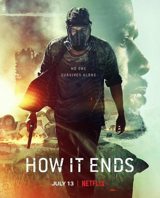 Theo And Kat Graham S New Movie How It Ends On Netflix July 13 It Looks So Good Theo James Full Movies Full Movies Online Free
