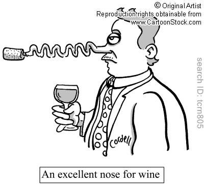 An excellent nose for wine.