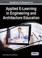 Handbook of research on applied E-learning in engineering and architecture education / David Fonseca and Ernest Redondo, editors