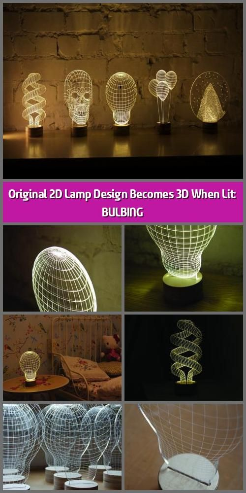 Original 2d Lamp Design Becomes 3d When Lit Bulbing Bulbing Is An Original Lamp Design Based On A Clever Principle Which We Believe You Will Find Captivat 2020