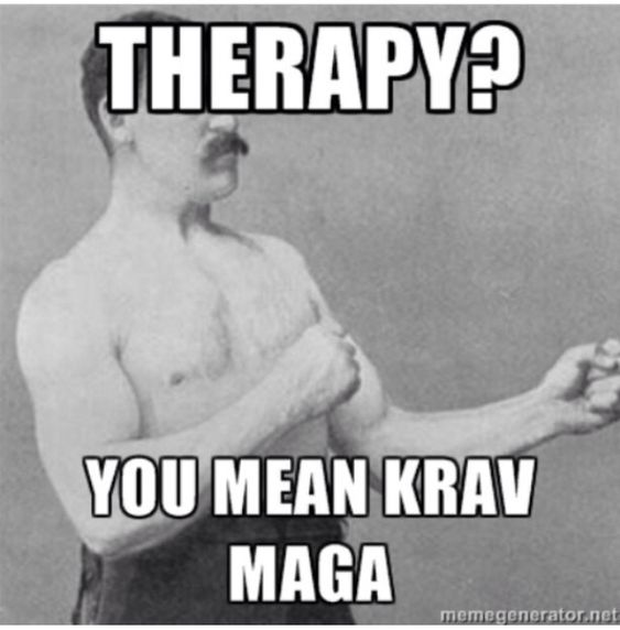 Therapy is to expensive, I'll just hit something instead