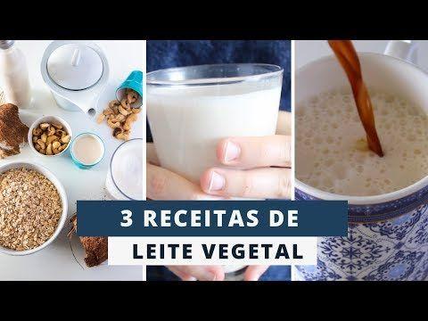 3 Leites Vegetais Praticos E Saudaveis Marina Morais Youtube
