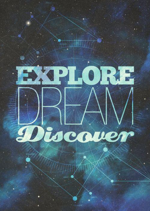 : Quotes Inspirational, Quote Quotes, Dream Quotes, Explore Dream Discover, Canvas Quotes, Quote Explore, Inspirational Quotes, Poster Designs, Inspiration Quotes