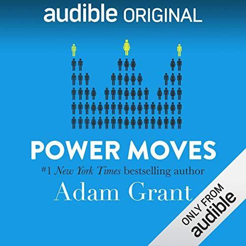 Power Moves Adam Grant Audio Books Writing A Book