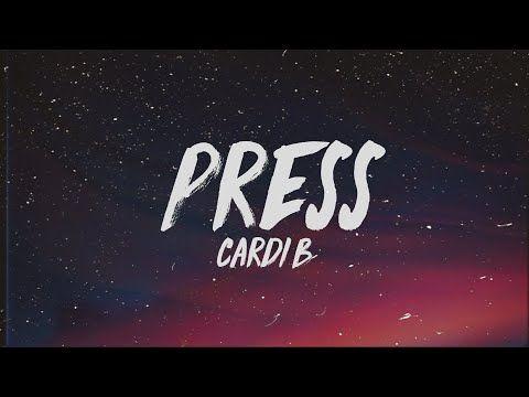 Cardi B Press Lyrics Youtube Money Lyrics Lyrics Music Lyrics