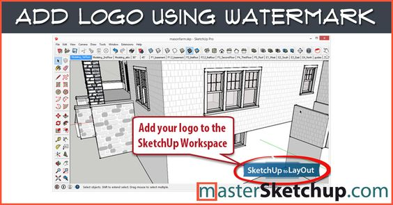 Add logo to your SketchUp workspace using watermarks