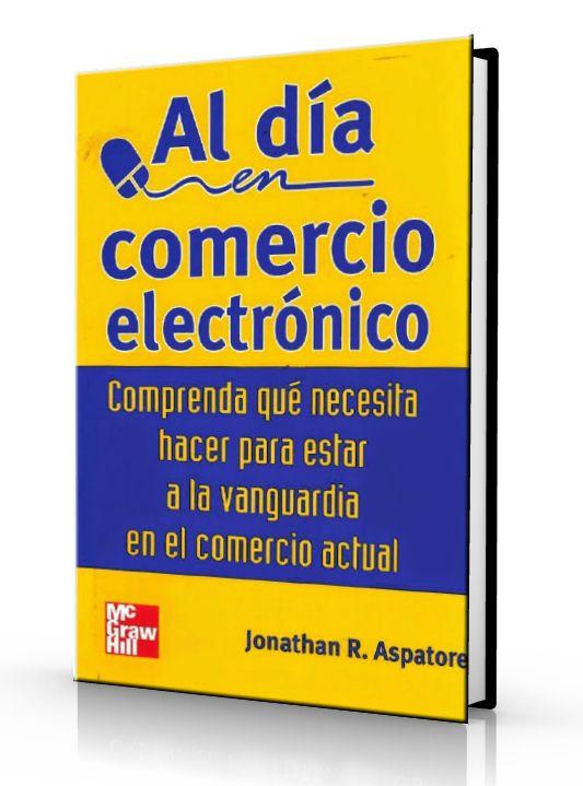 Al día en comercio electrónico – Jonathan Aspatore – Ebook – PDF  #ecommerce #comercio #LibrosAyuda  http://librosayuda.info/2016/07/21/al-dia-en-comercio-electronico-jonathan-aspatore-ebook-pdf/