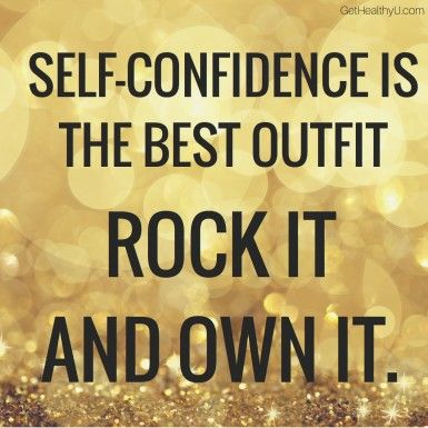 """A poster with the quote """"Self-confidence is the best outfit. Rock it and own it."""""""