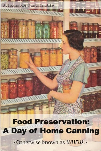 Home canning: It's not as hard as you think. (And it's incredibly gratifying!)