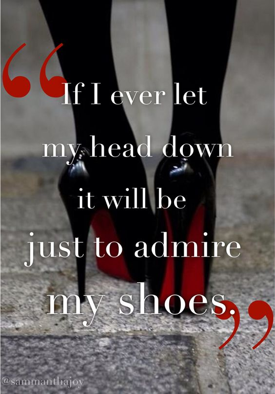 I love my shoes .....