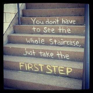 First step - consistency - persistence - Quotes inspiration