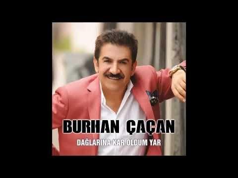 Burhan Cacan Daglarina Kar Olurum Youtube Music Songs Songs Youtube
