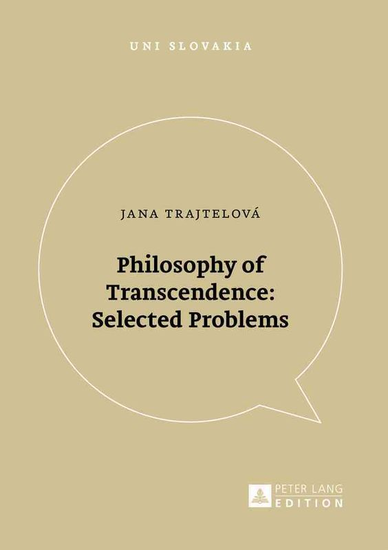 Philosophy of Transcendence: Selected Problems