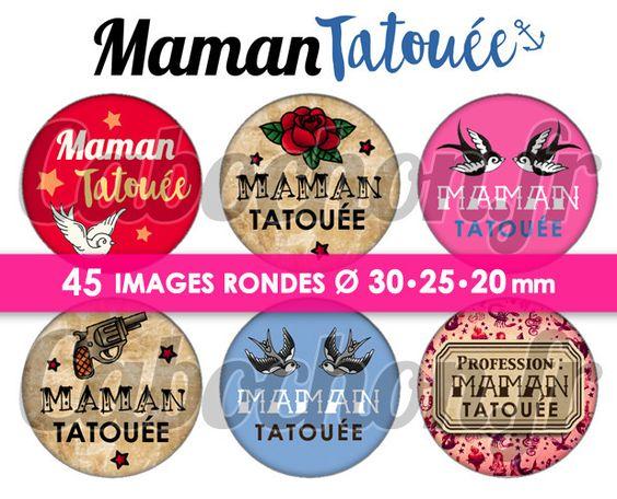 Maman Tatouée ☆ 45 Images Digitales Numériques RONDES 30 25 et 20 mm Page de collage digital pour cabochons : Images digitales pour bijoux par blackpearl