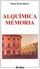 Alquímica memoria (Betania, Madrid, 2001)