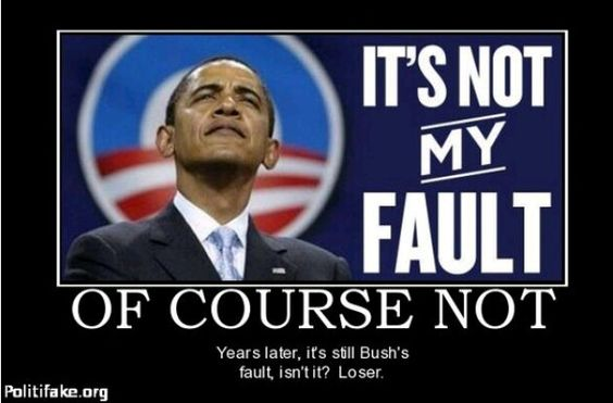 Image result for NEVER OBAMA FAULT