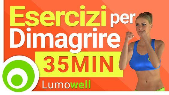 Dimagrire velocemente: esercizi per bruciare grassi e calorie | 35 Minuti