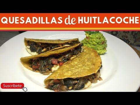 Quesadillas De Huitlacoche Receta Fácil Cocina De Addy Youtube Huitlacoche Receta Recetas Fáciles Recetas Saludables