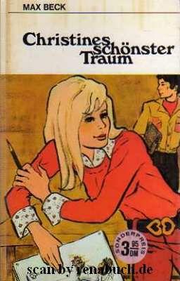 gebrauchtes Buch – Beck, Max – Christines schönster Traum
