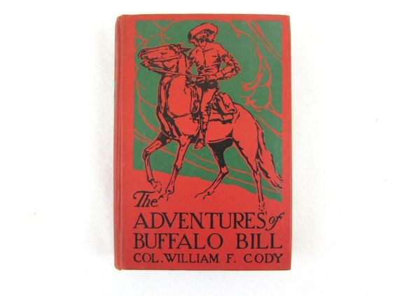 The Adventures of Buffalo Bill by William F Cody - Hardcover Book 1904 Biography