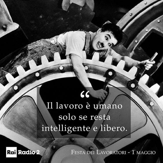 «Il lavoro è umano solo se resta intelligente e libero» *  Buon #1maggio a tutti ed a tutte voi!  #1M2019 ✌ Seguite il Concertone del Primo…