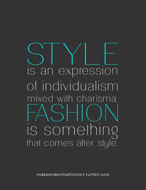 Style Quotes Style And Fashion On Pinterest