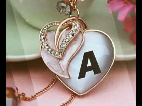 A Alphabet Heart Toching Song A Name Whatsapp Status A Letter Whatsapp Status Youtube Cute Love Songs Love Images With Name Love Heart Images