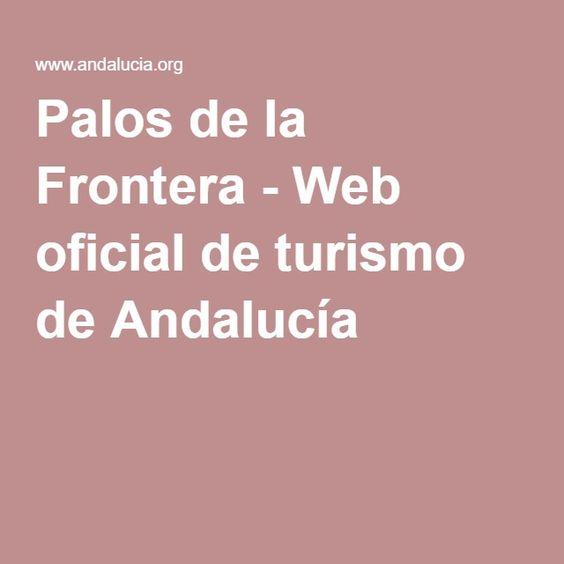 Palos de la Frontera - Web oficial de turismo de Andalucía