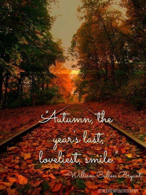 Autumn the years last lovliest smile