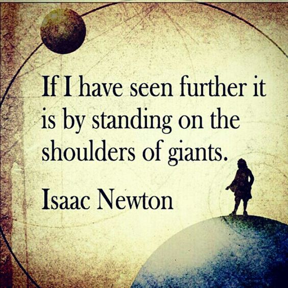 Image result for on the shoulders of giants quote