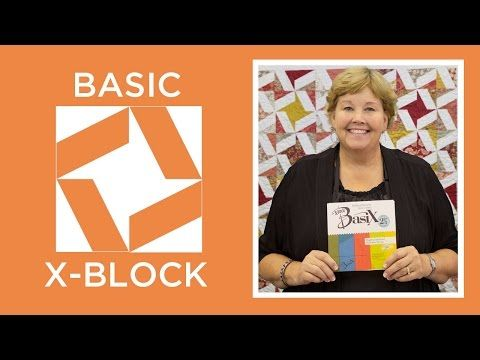 Make the Basic X-Block Ruler Quilt (Missouri Star Quilt Company - YouTube)