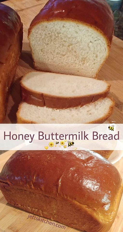 Bread Recipe Honey Buttermilk Bread Jett S Kitchen Recipe Honey Buttermilk Bread Buttermilk Bread Honey Bread
