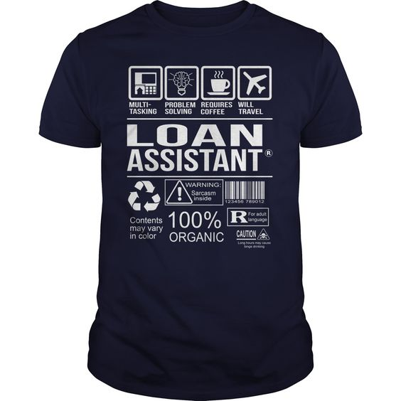 Awesome Tee For Loan Assistant T-Shirts, Hoodies. Get It Now ==>…