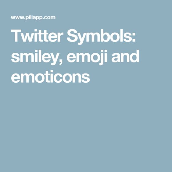 Twitter Symbols: smiley, emoji and emoticons