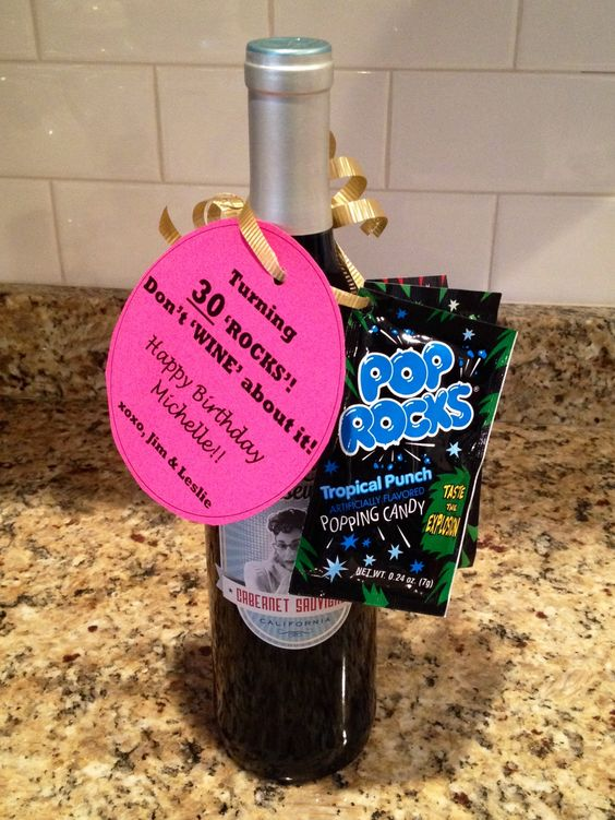 """30th Birthday gift. """"Turning 30 'ROCKS'! Don't 'WINE' about it!"""" Pop rocks, hang tag, curly ribbon, fun bottle of wine."""