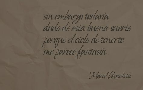 Todavía (fragmento)  - Mario Bendetti