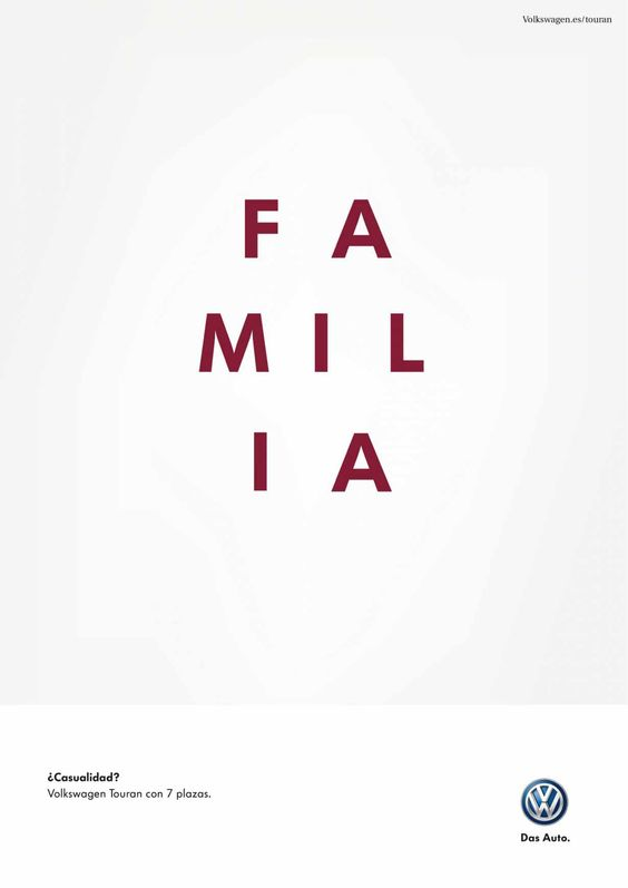 """This text-dominant ad uses the number of letters in """"familia"""" (and their position in the ad) to get the message across: """"Coincidence? New Volkswagen Touran with 7 seats."""""""