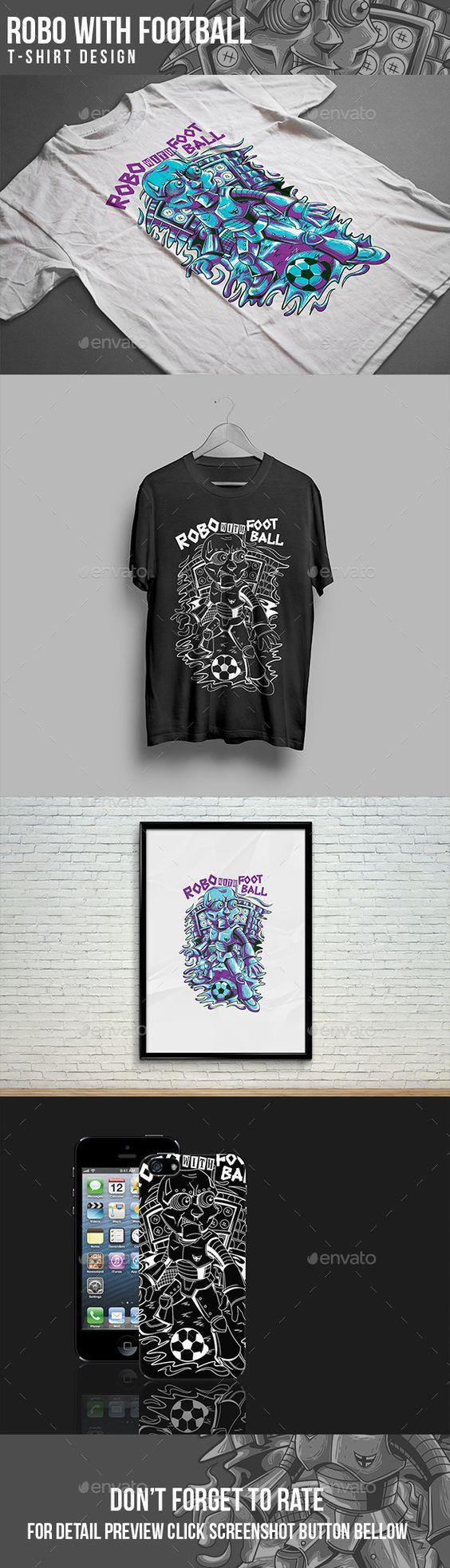 Shirt design eps - Robo With Football T Shirt Illustration Vector Eps Ai Design Download Http