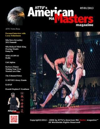 ATTU American Martial Arts Masters magazine 05012013.  See my article in this issue.  Also, lots of great articles and info throughout, check it all out.