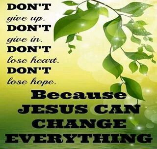 Jesus can change everything