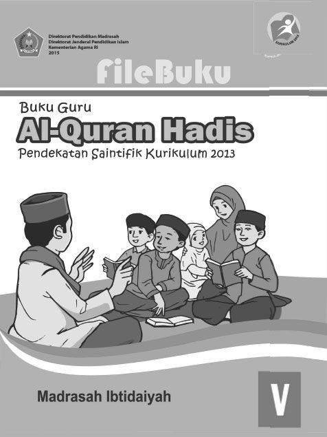 Al Quran Hadis Buku Siswa Kelas 5 V Kurikulum 2013 Revisi Buku Kurikulum Guru