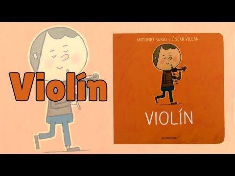 Violín Editorial Kalandraka Colección De La Cuna A La Luna Youtube Cuentos Musicales Libros De Cuentos Cuentos Pdf