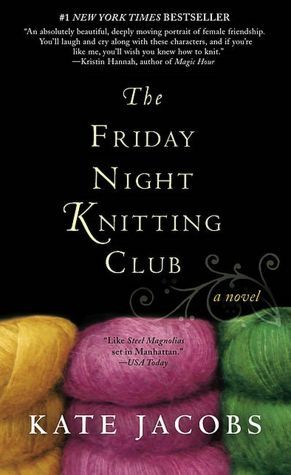 The friday night knitting club. Kate Jacobs